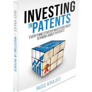 Investing In Patents by Russ Krajec