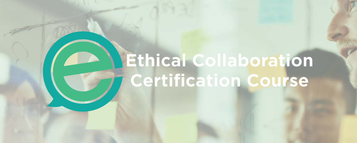 Ethical Collaboration Certification Training